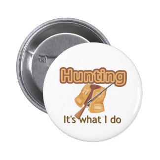 Camisetas y regalos de la caza chapa redonda de 5 cm