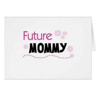 Camisetas y regalos futuros de la mamá tarjetas