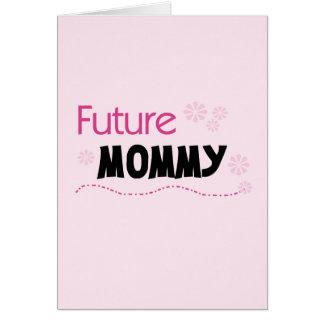Camisetas y regalos futuros de la mamá felicitación