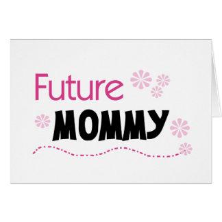 Camisetas y regalos futuros de la mamá tarjeta de felicitación