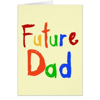 Camisetas y regalos futuros del papá del texto del tarjetón