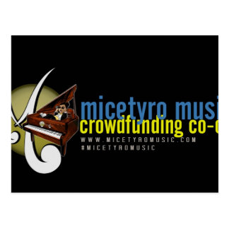 Campaña de MicetyroMusic IndieGoGo Postal