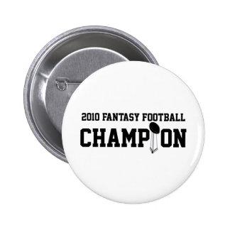 Campeón 2010 del fútbol de la fantasía pin