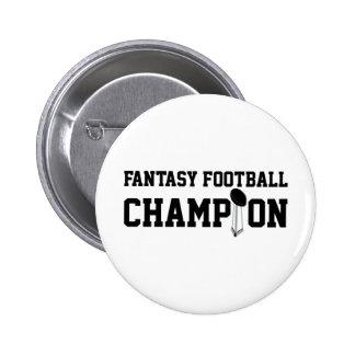 Campeón del fútbol de la fantasía pins
