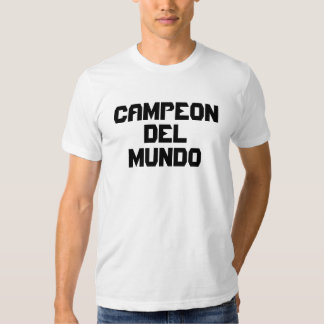 Campeon Del Mundo Camiseta