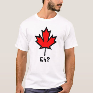 ¿Canadá Eh? Camisa