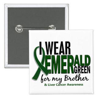 Cáncer de hígado llevo el verde esmeralda para mi chapa cuadrada