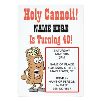 Cannoli santo que da vuelta a la invitación de 40