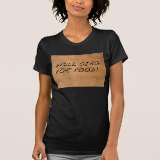 Cantará para la comida camisetas