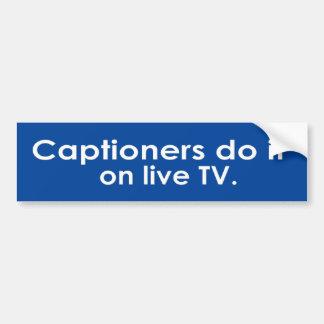 Captioners lo hace en la TV viva Pegatina Para Coche