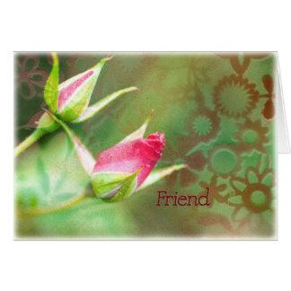Capullos de rosa del amigo tarjeta de felicitación