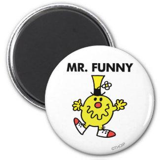 Cara divertida de Sr. Funny el | Imán Redondo 5 Cm