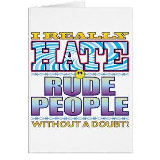 Cara grosera del odio de la gente tarjeta de felicitación