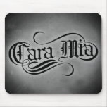 Cara Mia (mis queridos) Alfombrilla De Ratón