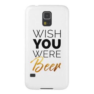 Carcasa Galaxy S5 Desee que sus fueran cerveza