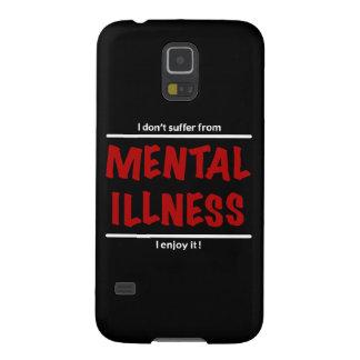 Carcasa Galaxy S5 ¡No sufro de enfermedad mental, yo disfruto de