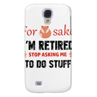 Carcasa Para Galaxy S4 Divertido soy diseños jubilados