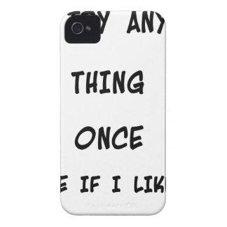 Carcasa Para iPhone 4 De Case-Mate Intento cualquier cosa una vez dos veces si tengo