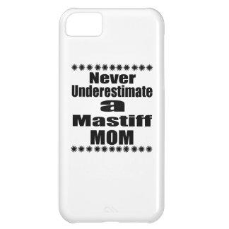 Carcasa Para iPhone 5C Nunca subestime a la mamá del mastín