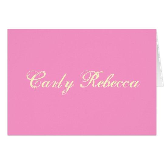 Carly Rebecca le agradece cardar Tarjeta Pequeña