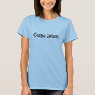 Carpe Diem Camiseta
