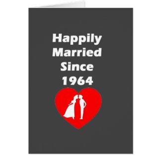 Casado feliz desde 1964 tarjeta de felicitación