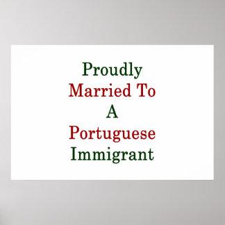 Casado orgulloso con un inmigrante portugués póster