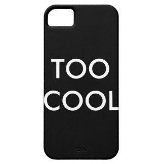 Caso de IPhone5/Iphone5s demasiado fresco iPhone 5 Case-Mate Cárcasas