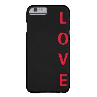 Caso del iPhone 6/6s del amor Funda Para iPhone 6 Barely There