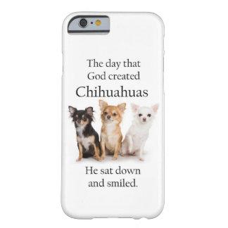 Caso del iPhone 6 de la chihuahua Funda De iPhone 6 Barely There