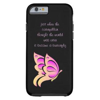 Caso del iPhone 6 de la cita de la mariposa Funda Para iPhone 6 Tough