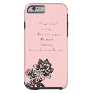 Caso del iPhone 6 de la cita de la vida Funda Para iPhone 6 Tough