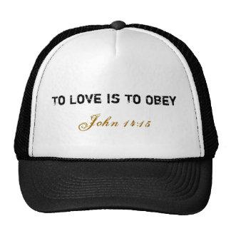 Casquillo del amor/de la obediencia gorra