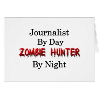 Cazador del periodista/del zombi tarjeta de felicitación