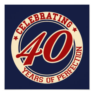 Celebración de 40 años de perfección invitación 13,3 cm x 13,3cm