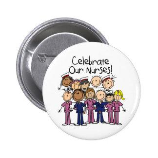 Celebre a nuestras enfermeras chapa redonda de 5 cm