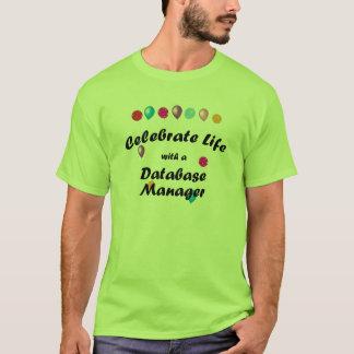 Celebre al encargado de base de datos camiseta