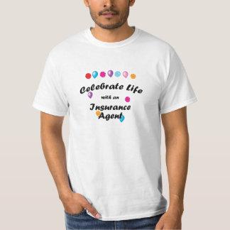 Celebre el agente de seguro camiseta