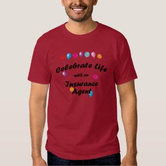 Celebre el agente de seguro camisetas