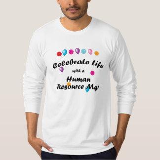 Celebre el recurso humano Mgr Camiseta