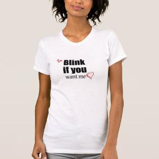 Centelle si usted me quiere camiseta