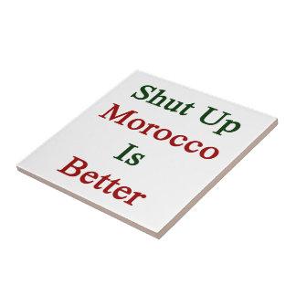Cerrado Marruecos es mejor