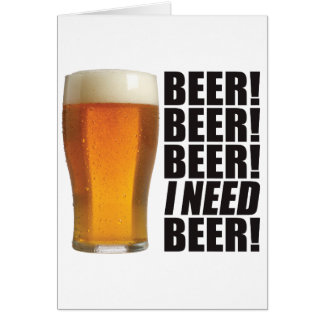 Cerveza de la necesidad felicitación