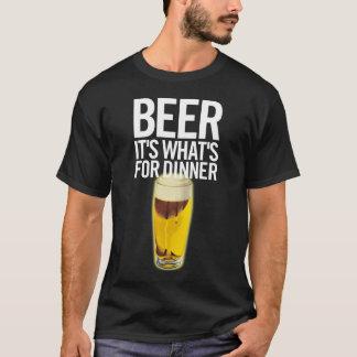 Cerveza es cuál está para la cena camiseta