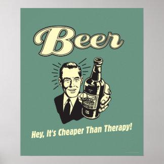 Cerveza: Ey es más barata que terapia Póster