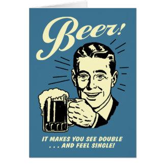 Cerveza: Hace que usted ve el doble Tarjeta De Felicitación