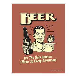 Cerveza: Solamente razón despierto tarde Postal