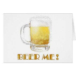 ¡Cerveza yo! Tarjeta De Felicitación