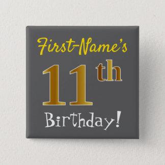 Chapa Cuadrada 11mo cumpleaños del oro gris, falso, con nombre de