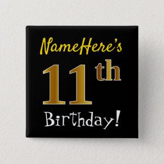 Chapa Cuadrada 11mo cumpleaños del oro negro, falso, con nombre